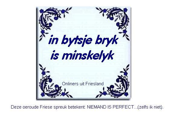 friese tegeltjes spreuken Friese tegelspreuken (3) – Fan van Friesland friese tegeltjes spreuken